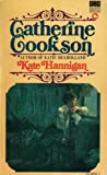 Catherine Cookson: Kate Hannigan