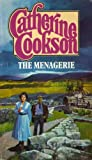 Catherine Cookson: The Menagerie