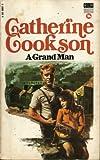 Catherine Cookson: Grand Man
