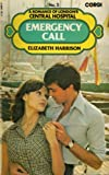 Harrison, Elizabeth: Emergency Call (Central Hospital romance series / Elizabeth Harrison)