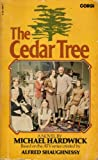 Hardwick, Michael: The Cedar Tree: A Novel
