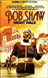 Bob Shaw: Night Walk