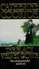 The Black Velvet Gown by Catherine Cookson