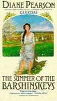 The Summer of the Barshinskeys by Diane…
