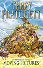 Moving Pictures: (Discworld Novel 10): A…