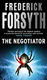 Frederick Forsyth: The Negotiator