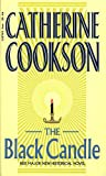 Cookson, Catherine: The Black Candle