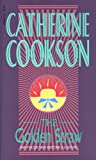 Cookson, Catherine: The Golden Straw