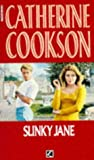 Cookson, Catherine: Slinky Jane