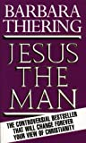 Thiering: Jesus the Man: New Interpretation from the Dead Sea Scrolls