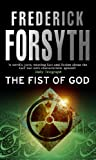 Forsyth, Frederick.: THE FIST OF GOD.