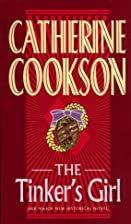 The Tinker's Girl by Catherine Cookson
