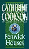 Cookson, Catherine: Fenwick Houses