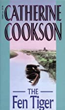 The Fen Tiger by Catherine Cookson