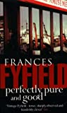 Fyfield, Frances: Perfectly Pure and Good