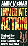 Andy Mcnab: Immediate Action