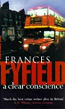 A Clear Conscience by Frances Fyfield