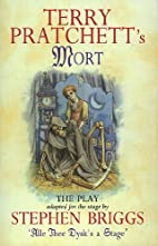 Terry Pratchett's Mort - The Play by Terry…