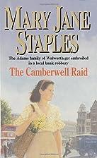 The Camberwell Raid by Mary Jane Staples