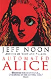 Noon, Jeff: Automated Alice