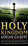 Gilbert, Adrian: The Holy Kingdom