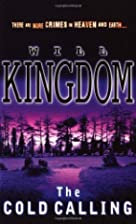 The Cold Calling by Will Kingdom