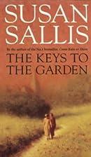 The Keys to the Garden by Susan Sallis