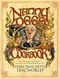 Pratchett, Terry: Nanny Ogg's Cookbook: Including Recipes, Items of Antiquarian Lore, Improving Observations of Life, Good Advice for Young People on the Threshold of the Adventure That Is