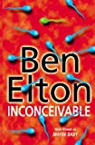 Elton, Ben: Inconceivable