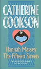 Hannah Massey [and] The Fifteen Streets by…