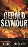 Seymour, Gerald: Condition Black