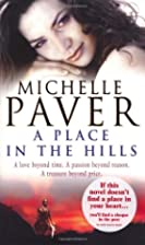 A Place in the Hills by Michelle Paver