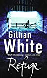 White, Gillian: Refuge