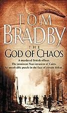 The God of Chaos by Tom Bradby