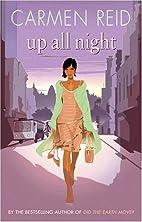 Up All Night by Carmen Reid