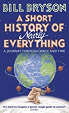 A Short History of Nearly Everything. by…