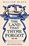 Black, William: The Land That Thyme Forgot