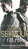 Gerald Seymour: Rat Run
