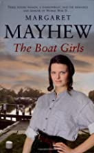 The Boat Girls by Margaret Mayhew
