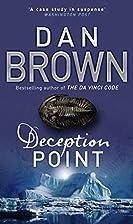 Deception Point by Brown Dan