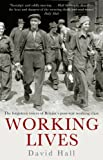 Hall, David: Working Lives