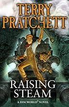Raising Steam: (Discworld novel 40)…
