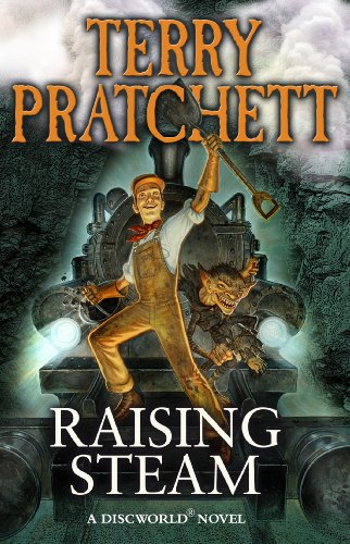 Cover of Raising Steam by Terry Pratchett