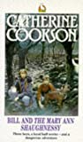 """Cookson, Catherine: Bill and the """"Mary Ann Shaughnessy"""""""