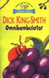 Dick King-Smith: Omnibombulator