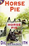 King-Smith, Dick: Horse Pie (Book & Cassette)