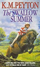 The Swallow Summer by K. M. Peyton