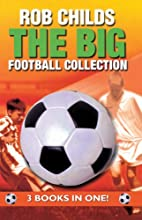 The Big Football Collection: 3 Books in One…