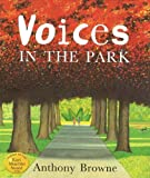 Anthony Brown: Voices in the Park
