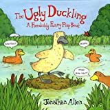 Allen, Jonathan: The Ugly Duckling: A Fiendishly Funny Flap Book